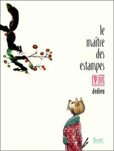 Le maître des estampes de Thierry Dedieu
