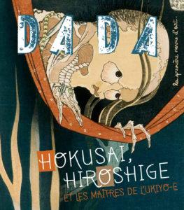 DADA n°180 : Hokusai, Hiroshige et les maîtres de l'Ukiyo-e