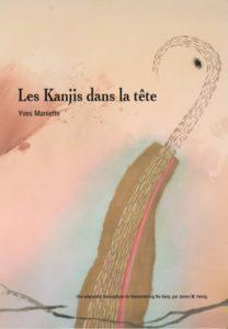 Les Kanjis dans la tête d'Yves Maniette : couverture