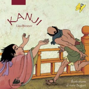 Kanji de Lisa Bresner et Anne Buguet