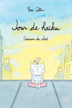 Jour de haïku, Saison du chat d'Yves Cotten