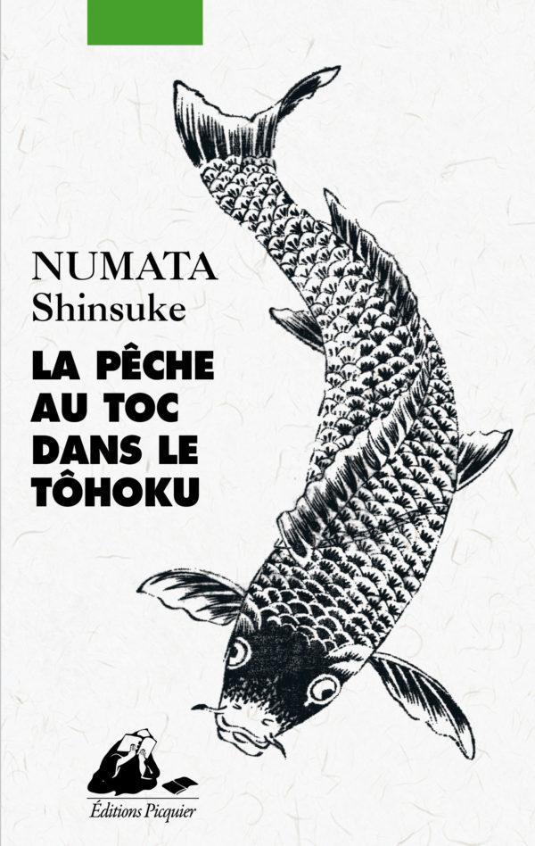 La pêche au toc dans le Tôhoku de Shinsuke Numata, éditions Picquier : couverture