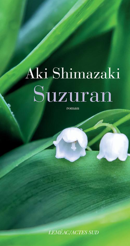 Suzuran d'Aki Shimazaki, éditions Actes Sud : couverture