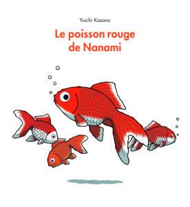 Le poisson rouge de Nanami de Yuichi Kasano