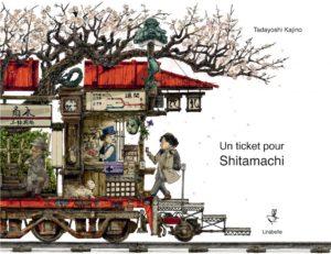 Un ticket pour Shitamachi de Tadayoshi Kajino