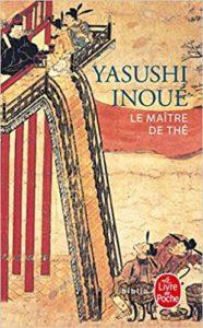 Le maître de thé de Yasushi Inoué, éditions Livre de poche