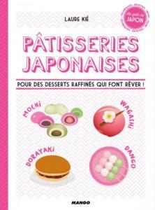 Pâtisseries japonaises de Laure Kié, éditions Mango