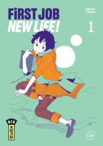 Couverture du tome 1 de First Job, New Life chez Kana