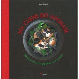 Ma cuisine bio japonaise d'Emi Shimizu, éditions Akinomé : couverture