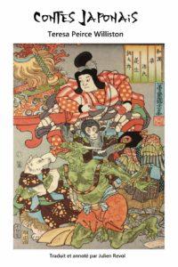 Contes japonais de Terasa Peirce Williston traduits par Julien Revol