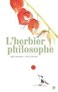 L'herbier philosophe d'Agnès Domergue et Cécile Hudrisier, Grasset jeunesse : couverture
