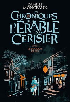 Les chroniques de l'érable et du cerisier de Camille Monceaux, éditions Gallimard Jeunesse : couverture