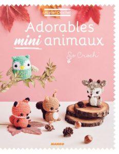 Adorables mini animaux de SoCroch' aux éditions Mango : couverture