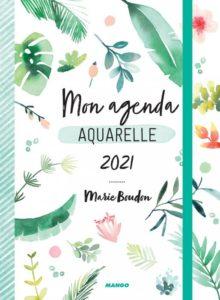 Mon agenda aquarelle 2021 par Marie Boudon aux éditions Mango : couverture