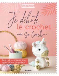 Je débute le crochet avec So Croch, éditions Mango : couverture