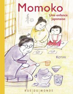 Momoko une enfance japonaise de Kotimi, éditions Rue du Monde, couverture