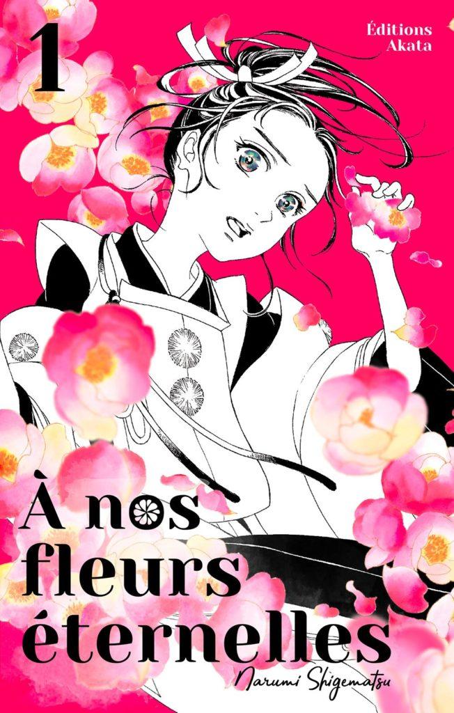 Couverture du tome 1 de À nos fleurs éternelles chez Akata