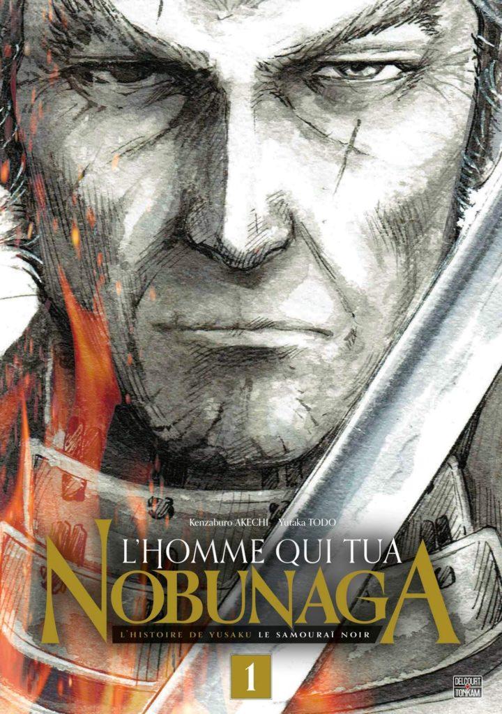 Couverture du tome 1 de L'homme qui tua Nobunaga chez Delcourt-Tonkam