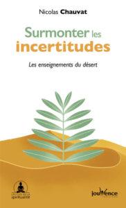 Surmonter les incertitudes, les enseignements du désert de Nicolas Chauvat, éditions Jouvence : couverture