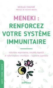 Meneki renforcez votre système immunitaire de Nicolas Chauvat, éditions Jouvence : couverture