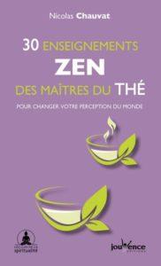 30 enseignements zen des maîtres du thé de Nicolas Chauvat, éditions Jouvence : couverture