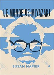 Le monde de Miyazaki de Susan Napier, éditions Imho : couverture