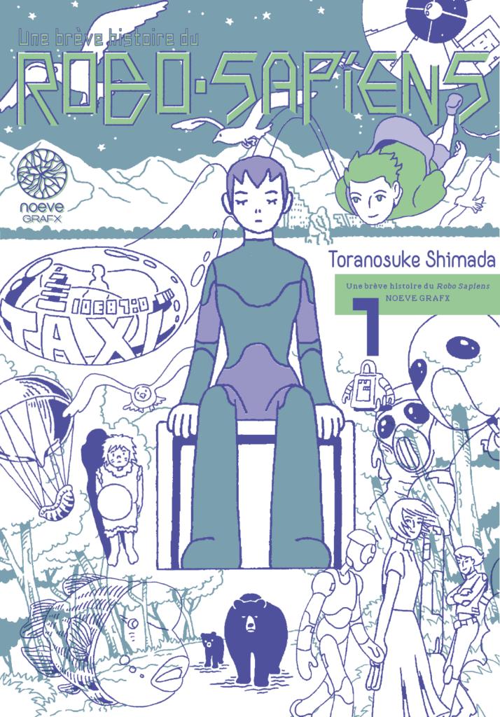 Couverture du tome 1 de Une brève histoire de Robo-Sapiens chez Noeve Grafx