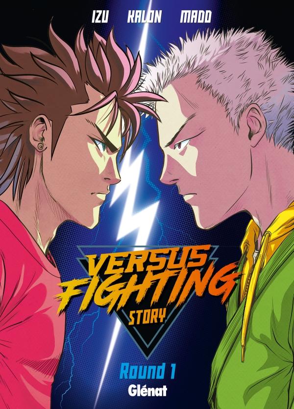 Couverture du tome 1 de Versus Fighting story chez Glénat