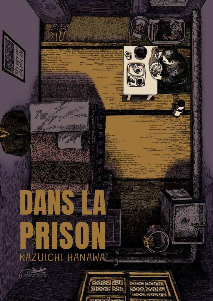 Couverture du tome 1 de Dans la prison chez Le lézard Noir