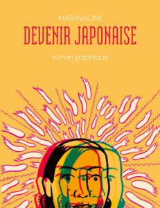 Devenir Japonaise de MariNaomi : couverture