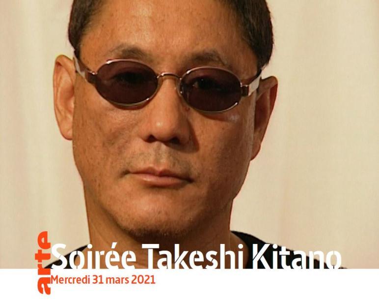 Soirée Takeshi Kitano le 31 mars 2021 sur Arte