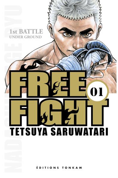 Couverture du tome 1 de Free Fight chez Tonkam