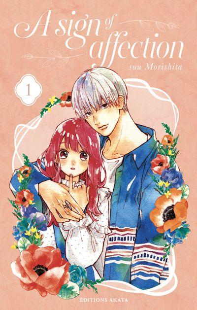 Couverture du tome 1 de A sign of affection chez Akata