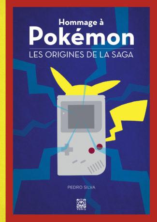 Couverture de Hommage à Pokémon les origines de la saga chez Ynnis éditions