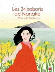 Les 24 saisons de Nanako de Pascale Moteki aux éditions L'iroli : couverture