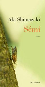 Semi d'Aki Shimazaki, éditions Actes Sud : couverture