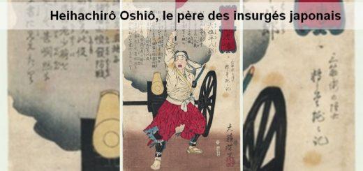 Une Heihachirô Oshiô, le père des insurgés japonais
